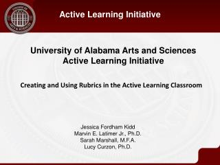 University of Alabama Arts and Sciences  Active  Learning Initiative