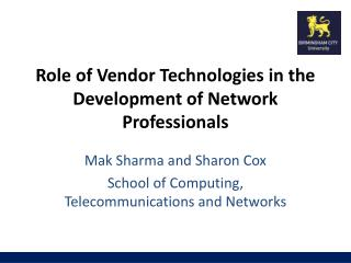 Role of Vendor Technologies in the Development of Network Professionals