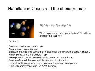 Hamiltonian Chaos  and the standard map