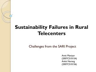 Challenges from the SARI Project