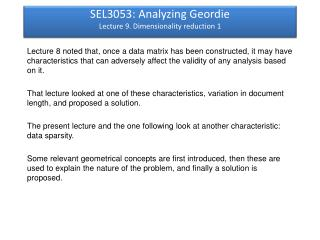 SEL3053: Analyzing Geordie Lecture 9. Dimensionality reduction 1