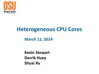 Heterogeneous CPU Cores