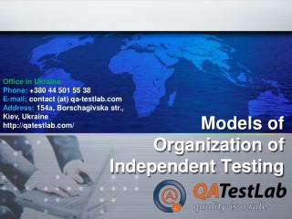 Models of Organization of Independent Testing