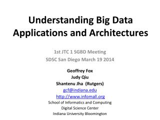 Understanding Big Data Applications and Architectures
