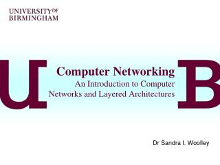 Computer Networking An Introduction to Computer Networks and Layered Architectures