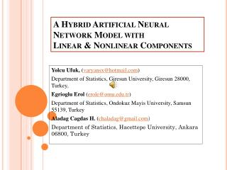 A Hybrid Artificial Neural Network Model with  Linear & Nonlinear Components