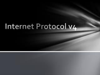 Internet Protocol v4