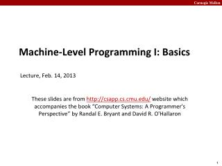 Machine-Level Programming I: Basics  Lecture,  Feb . 14, 2013