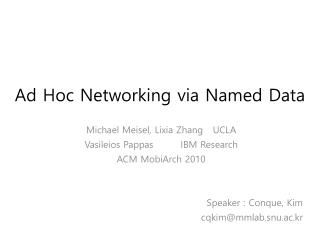 Ad Hoc Networking via Named Data