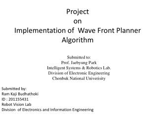 Project  on Implementation of   Wave  Front Planner Algorithm