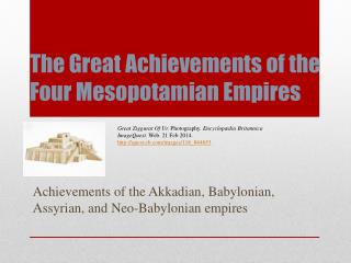The Great Achievements of the Four Mesopotamian Empires