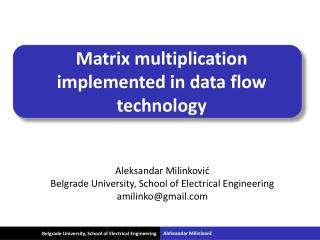 Matrix multiplication implemented in data flow technology