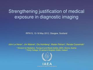 Strengthening justification of medical exposure in diagnostic imaging