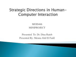 Strategic Directions in Human-Computer Interaction