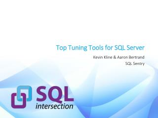 Top Tuning Tools for SQL Server