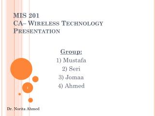 MIS 201 CA– Wireless Technology Presentation
