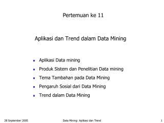 Aplikasi dan Trend dalam Data Mining