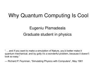 Why Quantum Computing Is Cool