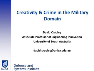 Creativity & Crime in the Military Domain