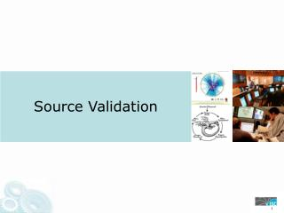 Source  Validation