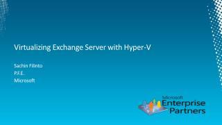 Virtualizing Exchange Server with Hyper-V