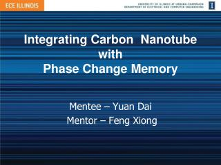Integrating  Carbon   Nanotube with Phase Change Memory