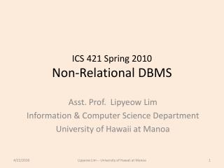 ICS 421 Spring 2010 Non-Relational DBMS