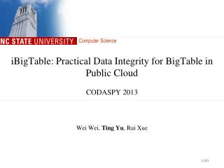 iBigTable : Practical Data Integrity for  BigTable  in Public Cloud CODASPY 2013