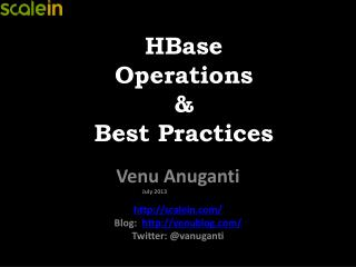 HBase Operations  &  Best Practices
