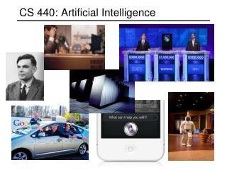 CS 440: Artificial Intelligence