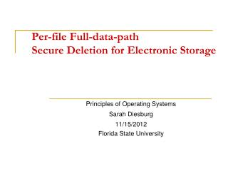 Per-file Full-data-path  Secure Deletion for Electronic Storage