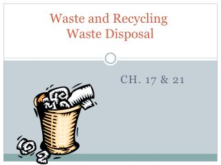 Waste and Recycling   Waste Disposal