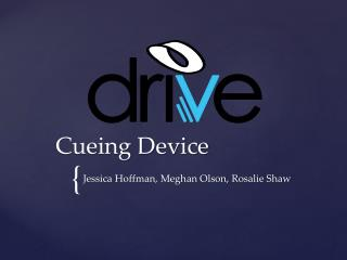 Cueing Device