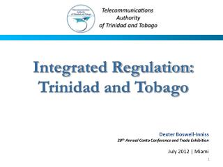 Integrated Regulation: Trinidad and Tobago
