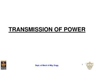 TRANSMISSION OF POWER