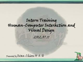 Intern Training Human-Computer  Interaction  and Visual Design