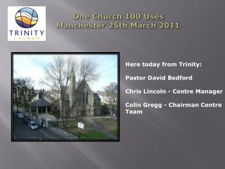 One Church 100 Uses Manchester 25th March 2011