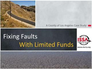 Fixing Faults With Limited Funds