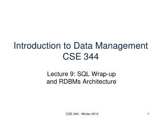 Introduction to Data Management CSE 344