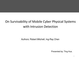 On Survivability of Mobile Cyber Physical Systems with Intrusion  Detection