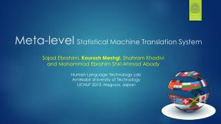 Meta-level Statistical Machine Translation System