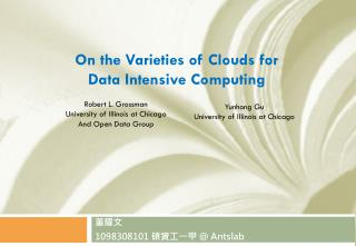 On the Varieties of Clouds for  Data Intensive Computing