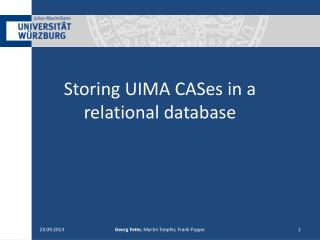 Storing  UIMA CASes in a relational database