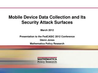 Mobile Device Data Collection and Its Security Attack Surfaces