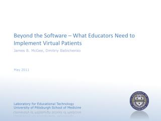 Beyond the Software – What Educators Need to Implement Virtual Patients