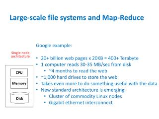 Large-scale file systems and Map-Reduce