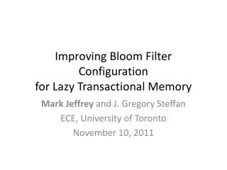 Improving Bloom Filter Configuration  for Lazy Transactional Memory