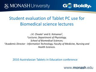 Student evaluation of Tablet PC use for Biomedical science lectures