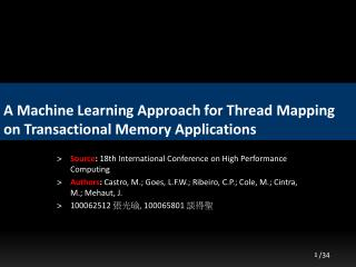 A Machine Learning Approach for Thread Mapping on Transactional Memory Applications
