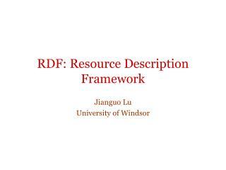 RDF: Resource Description Framework